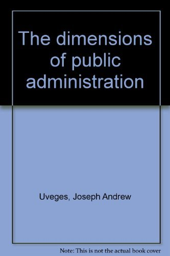9780205046676: The dimensions of public administration