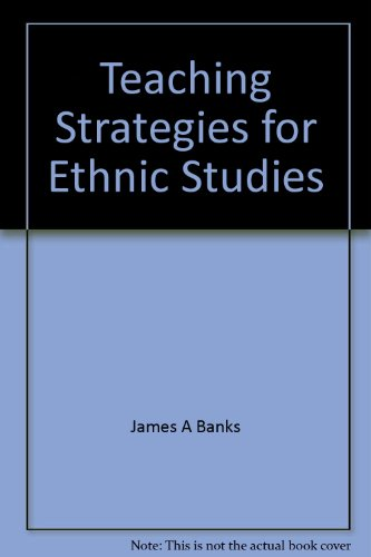 Teaching Strategies for Ethnic Studies (0205046738) by Banks, James A
