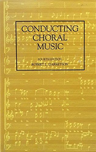 9780205047116: Conducting choral music