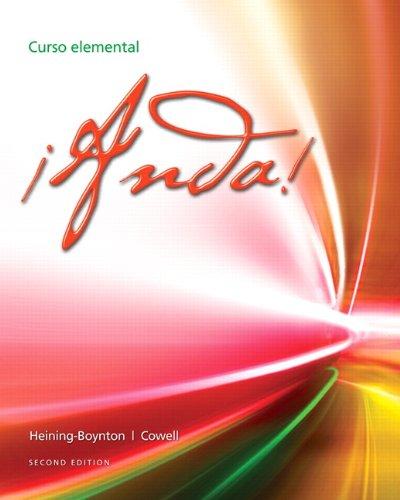 Anda! Curso elemental (2nd Edition): Heining-Boynton, Audrey L.; Cowell, Glynis S.