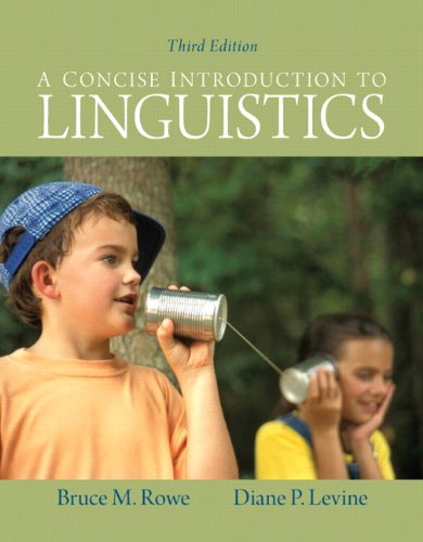 9780205051816: A Concise Introduction to Linguistics (3rd Edition)