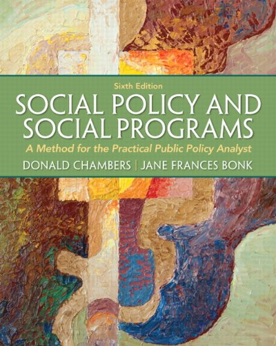 9780205052769: Social Policy and Social Programs: A Method for the Practical Public Policy Analyst (6th Edition) (Connecting Core Competencies)