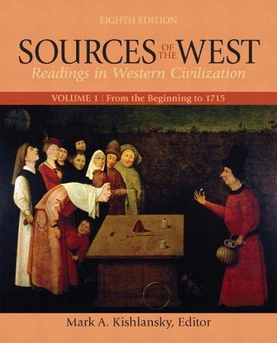 9780205053766: Sources of the West, Volume 1: From the Beginning to 1715 (8th Edition)