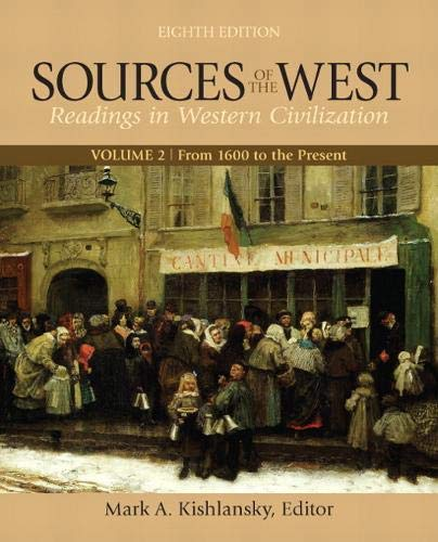 9780205054091: Sources of the West, Volume 2: From 1600 to the Present (8th Edition)
