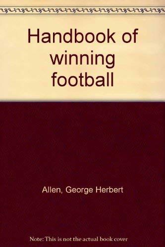 9780205054268: Handbook of winning football