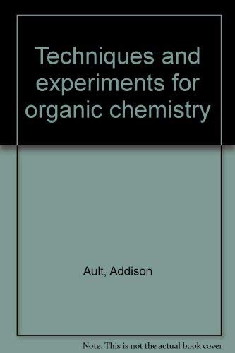 9780205054596: Techniques and experiments for organic chemistry