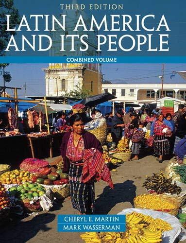 9780205054701: Latin America and Its People, Combined Volume (3rd Edition)