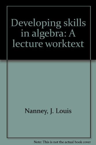 9780205054725: Developing skills in algebra: A lecture worktext