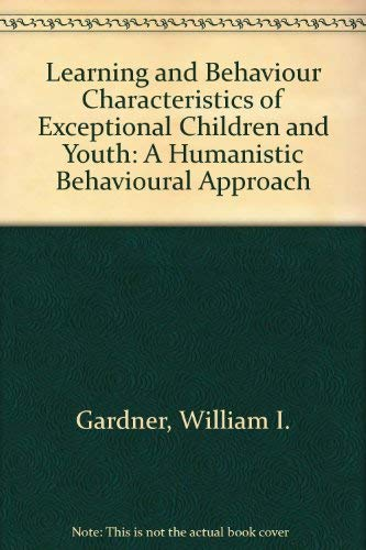 9780205055869: Learning and Behavior Characteristics of Exceptional Children and Youth: A Humanistic Behavioral Approach