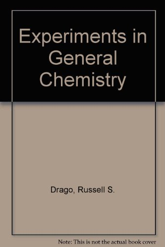 Experiments in General Chemistry: Drago, Russell S.,