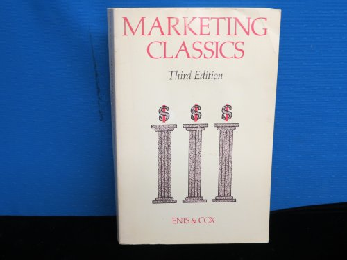 Marketing classics: A selection of influential articles: Enis, Ben M