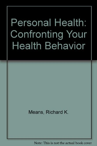 Personal Health: confronting your health behavior: Ensor, Phyllis G. (Barbara Osborn Henkel) (...