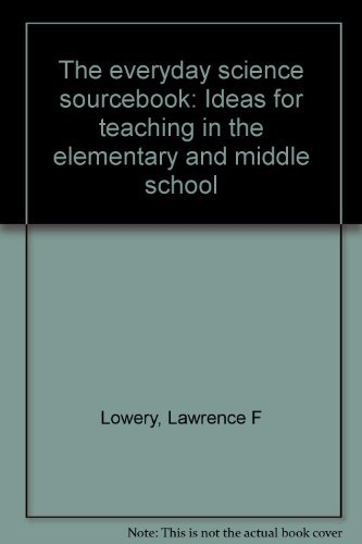 9780205057825: The everyday science sourcebook: Ideas for teaching in the elementary and middle school