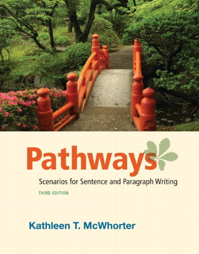 9780205058075: Pathways: Scenarios for Sentence and Paragraph Writing (3rd Edition)