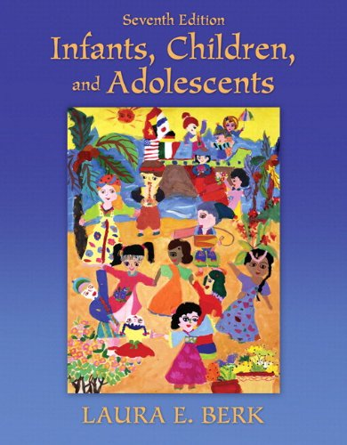 9780205058297: Infants, Children, and Adolescents Plus MyDevelopmentLab with eText -- Access Card Package (7th Edition)