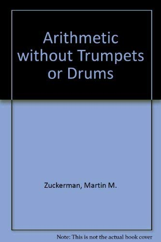 Arithmetic Without Trumpets or Drums: Martin M. Zuckerman