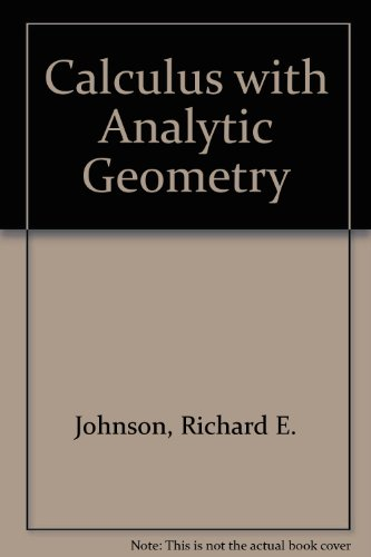 9780205059171: Johnson and Kiokemeister's Calculus With Analytic Geometry