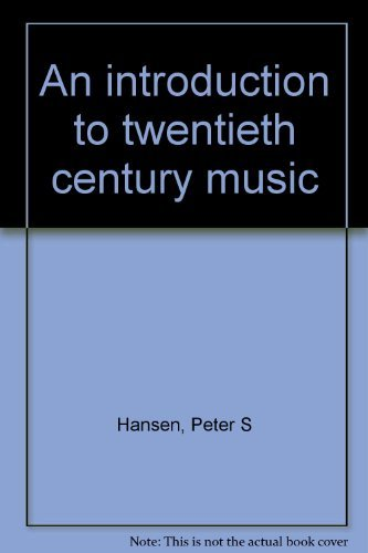9780205059218: An introduction to twentieth century music