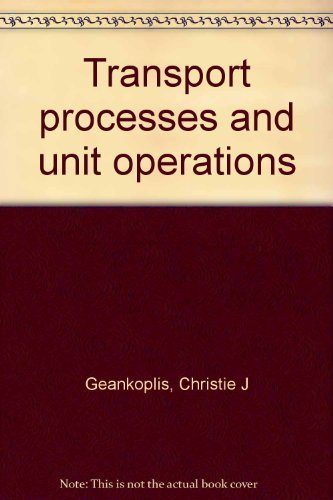 9780205059393: Transport processes and unit operations