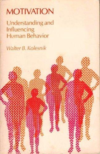 9780205059737: Motivation: Understanding and influencing human behavior