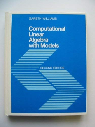 9780205059980: Computational Linear Algebra with Models