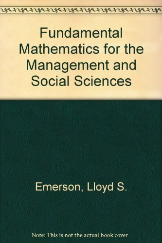 9780205060009: Fundamental Mathematics for the Management and Social Sciences