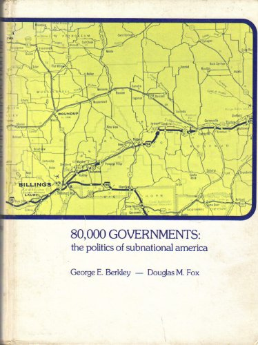 9780205060078: 80, 000 Governments: Politics of Subnational America
