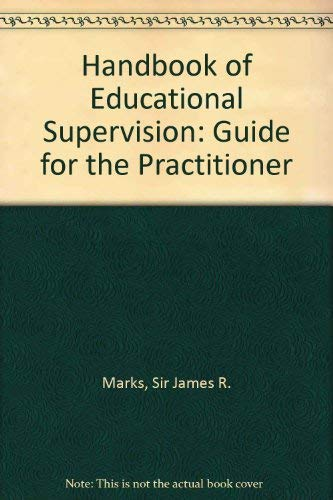 9780205060207: Handbook of Educational Supervision: Guide for the Practitioner