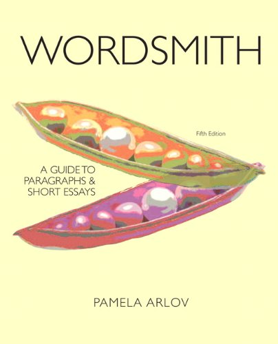Wordsmith: A Guide to Paragraphs and Short: Pamela Arlov