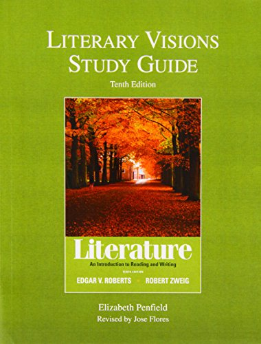 9780205060290: Literary Visions Study Guide for Literature: An Introduction to Reading and Writing