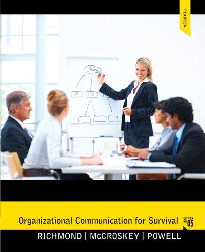 Organizational Communication for Survival (5th Edition) (Holbrook: Richmond, Virginia Peck;