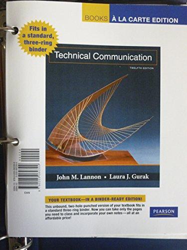 9780205060399: Technical Communication, Books a la Carte Edition (12th Edition)