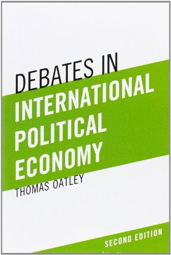 9780205060610: Debates in International Political Economy (2nd Edition)