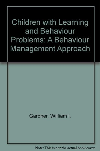 9780205060665: Children with Learning and Behaviour Problems: A Behaviour Management Approach