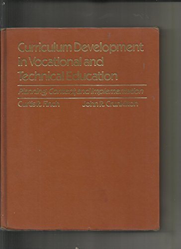 9780205061488: Curriculum development in vocational and technical education: Planning, content, and implementation