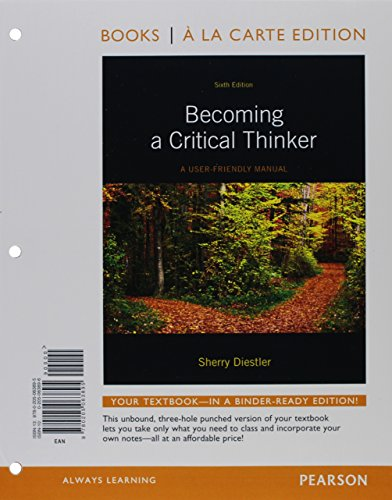 9780205063918: Becoming a Critical Thinker: A User-Friendly Manual, Books a la Carte Plus MyThinkingLab with eText -- Access Card Package (6th Edition)