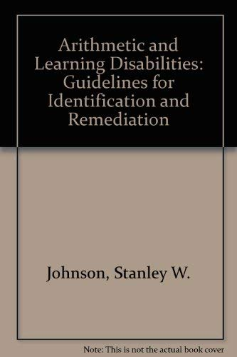 9780205064441: Arithmetic and Learning Disabilities: Guidelines for Identification and Remediation