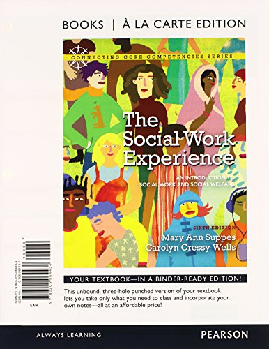 9780205064595: The Social Work Experience: An Introduction to Social Work and Social Welfare, Books a la Carte Plus MySearchLab with eText -- Access Card Package (6th Edition)