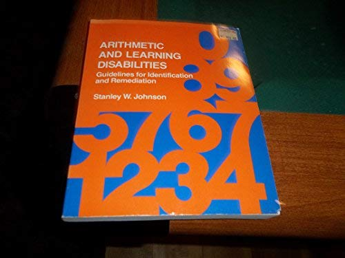 9780205065042: Arithmetic and Learning Disabilities: Guidelines for Identification and Remediation