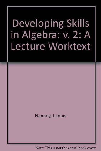 9780205065080: Developing Skills in Algebra: v. 2: A Lecture Worktext