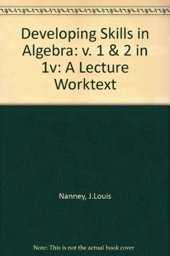 9780205065097: Developing Skills in Algebra: v. 1 & 2 in 1v: A Lecture Worktext
