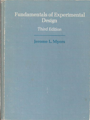 Fundamentals of Experimental Design: Jerome L. Myers