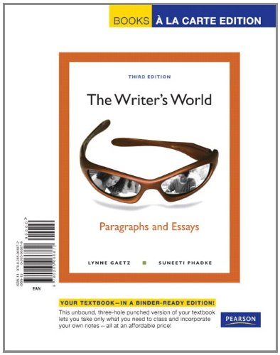 9780205066872: The Writer's World: Paragraphs and Essays, Books a la Carte Edition (3rd Edition)