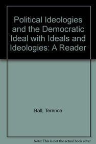 9780205066995: Political Ideologies and the Democratic Ideal with Ideals and Ideologies: A Reader (8th Edition)