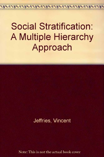 9780205068586: Social Stratification: A Multiple Hierarchy Approach