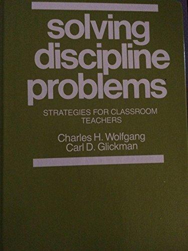 9780205068883: Solving Discipline Problems: Strategies for Classroom Teachers