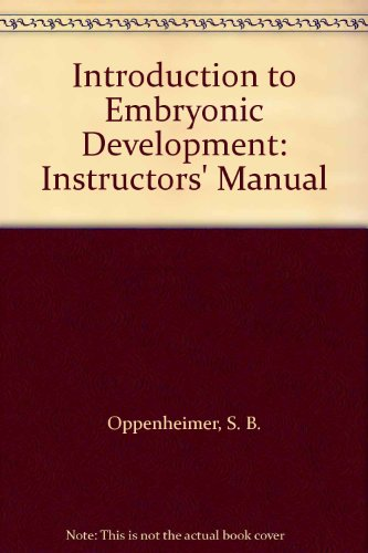 9780205069002: Introduction to Embryonic Development: Instructors' Manual