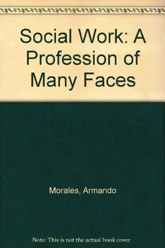 9780205069286: Social Work: A Profession of Many Faces