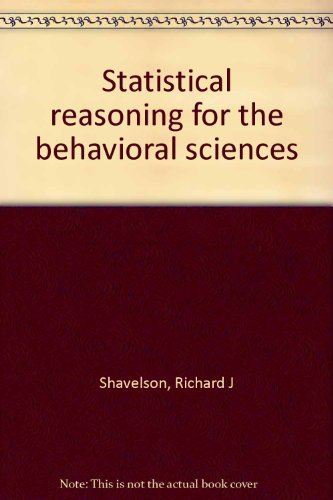 9780205069354: Statistical reasoning for the behavioral sciences