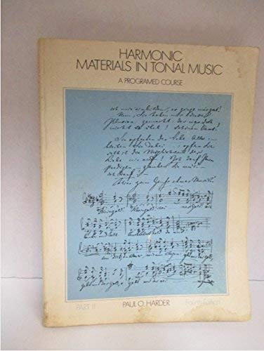 9780205069453: Harmonic Materials in Tonal Music: Pt. 2: A Programmed Course